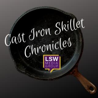 Cast Iron Skillet Chronicles