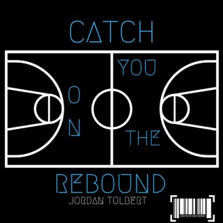 Catch You on the Rebound