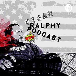 CIGAR RALPHY Podcast
