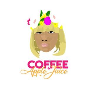 Coffee & Apple Juice Podcast