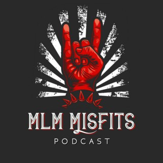 MLM Misfits Podcast