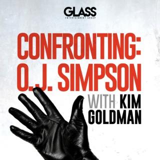 Confronting: O.J. Simpson with Kim Goldman
