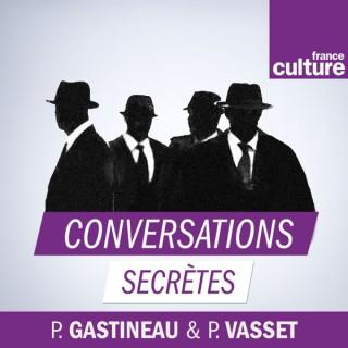 Conversations secrètes, le monde des espions