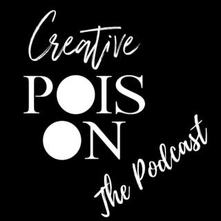 CREATIVE POIS-ON PODCAST