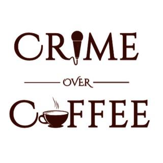 Crime Over Coffee