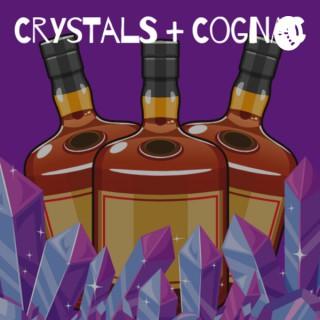 Crystals + Cognac