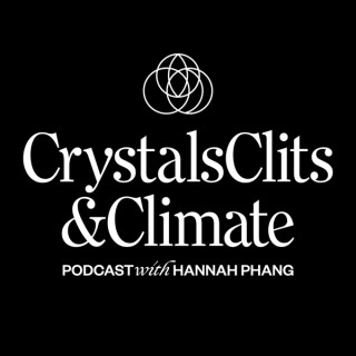 Crystals, C***s and Climate