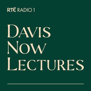 Davis Now Lectures - RTÉ