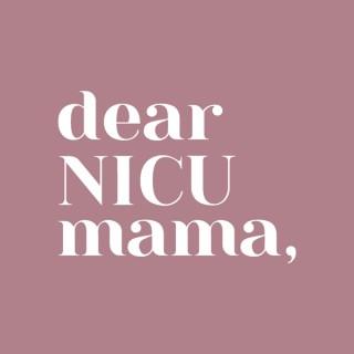 Dear NICU Mama