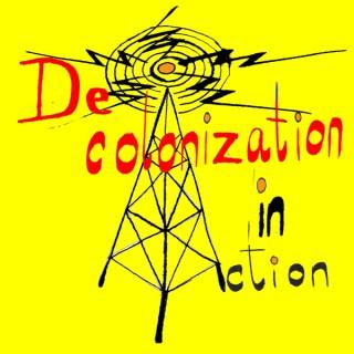 Decolonization in Action