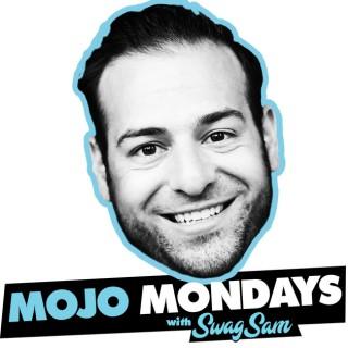 Mojo Mondays with SwagSam | Inspiration | Motivation | Work Life Balance | TGIM | Monday | Mondays for the Win