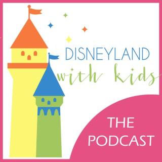 Disneyland With Kids Podcast