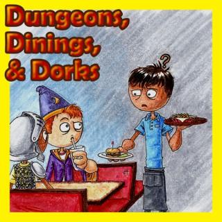 Dungeons, Dinings & Dorks