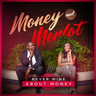 Money and Merlot Podcast