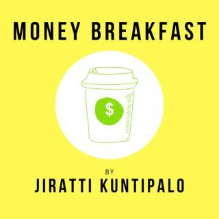 Money Breakfast