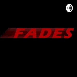Fades