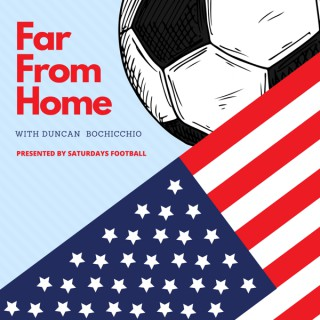 Far From Home presented by Saturdays Football