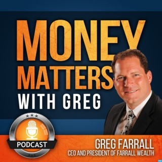 Money Matters with Greg