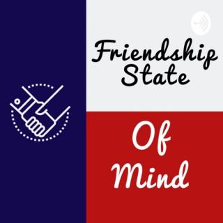 Friendship State of Mind