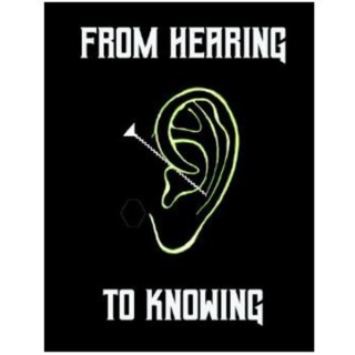 From Hearing to Knowing