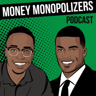 Money Monopolizers Podcast