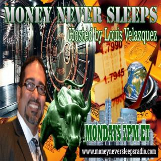 Money Never Sleeps Radio Show