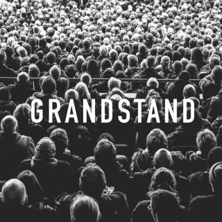 Grandstand Podcast
