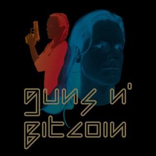 Guns N' Bitcoin