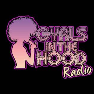 Gyrls In The Hood Radio