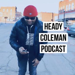 Heady Coleman Podcast