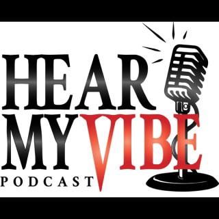 Hear My Vibe