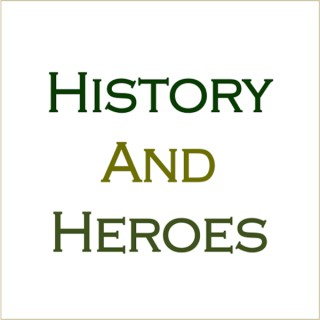 History and Heroes