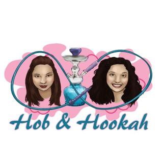 Hob and Hookah