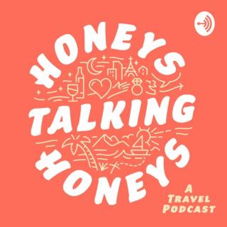 Honeys Talking Honeys