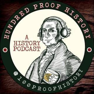 Hundred Proof History