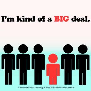I'm Kind Of A Big Deal