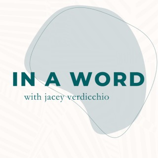 In a Word with Jacey Verdicchio