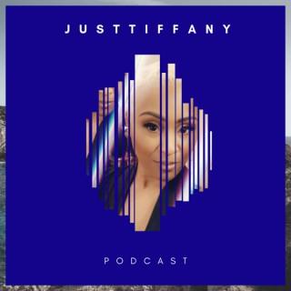JustTiffany Podcast