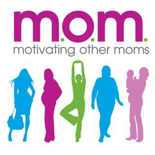 Motivating Other Moms