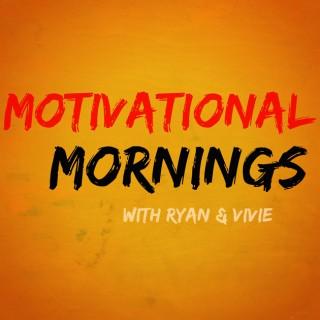 Motivational Mornings