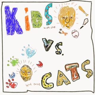 Kids vs. Cats