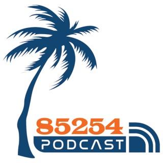 85254 Podcast
