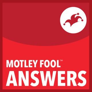 Motley Fool Answers