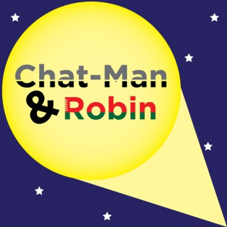 Chat-Man and Robin