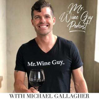 Mr. Wine Guy Podcast