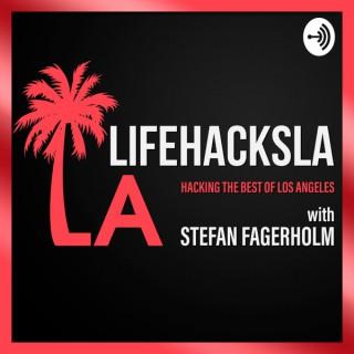 LifeHacksLA - Hacking the Best of Los Angeles