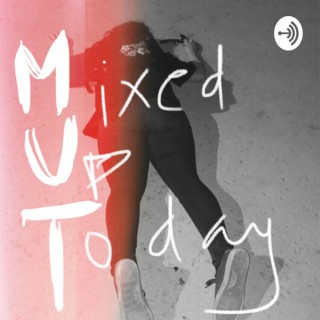 M.U.T. : Mixed Up Today