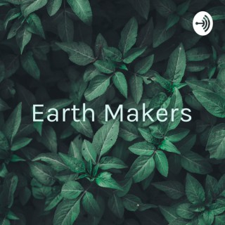 Earth Makers: Spiritual Care for Real Humans