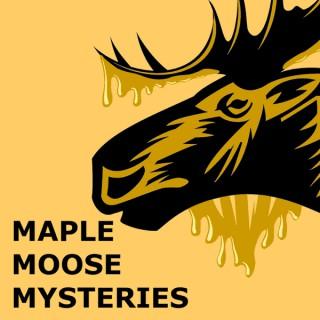Maple Moose Mysteries