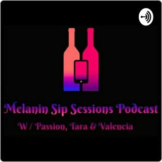 Melanin Sip Sessions